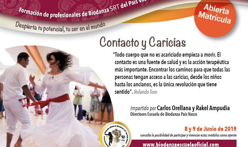 Contacto y Caricias, 8 y 9 de Junio