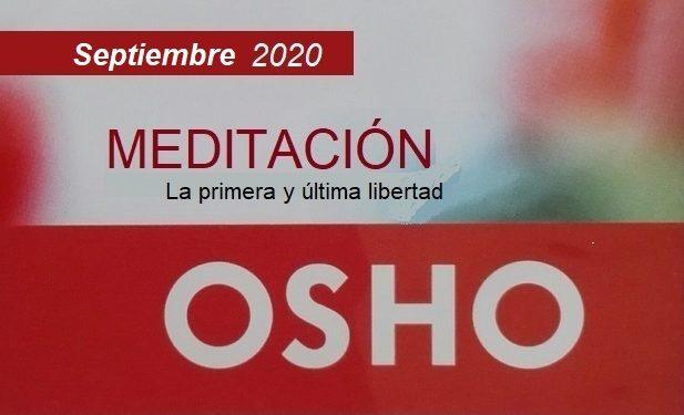 Meditaciones activas OSHO – Perspectivas revolucionarias para la humanidad contemporánea